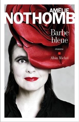 amélie nothomb,barbe bleue,albin michel,don elmirio nibal y milcar,critique littéraire