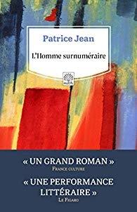 patrice jean,l'homme surnuméraire,étienne weil,léa lili,serge le chenadec,littérature,rue fromentin