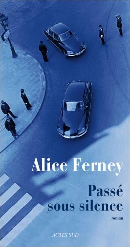 Alice Ferney, Passé sous silence.jpg