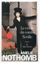 amélie nothomb,le crime du comte neville,critique
