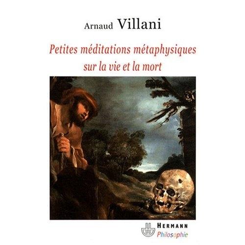 Villani, Petites méditations sur la vie et la mort.jpg