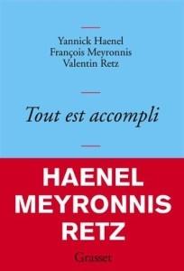 françois meyronnis,yannick haenel,valentin retz,tout est accompli,houellebecq,christianisme,judaïsme,littérature,social network, david fincher
