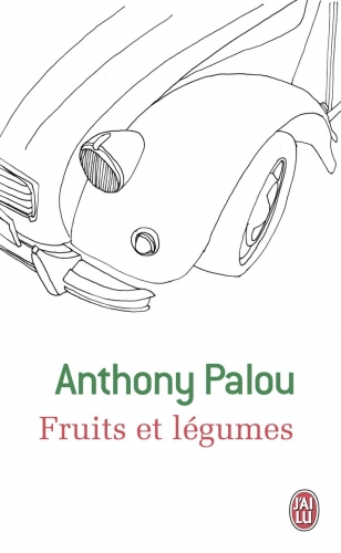 anthony palou,fruits et lgumes,camille,jean-edern hallier,albin michel