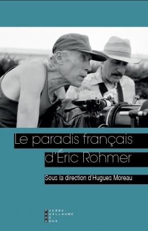 eric rohmer,le paradis français d'éric rohmer,le genou de claire,aurora cornu,conte d'été,ludovic maubreuil