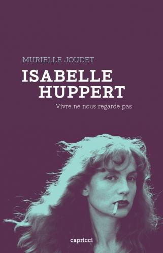 murielle joudet,isabelle huppert,gustave flaubert,critique de cinéma,madame bovary,claude chabrol