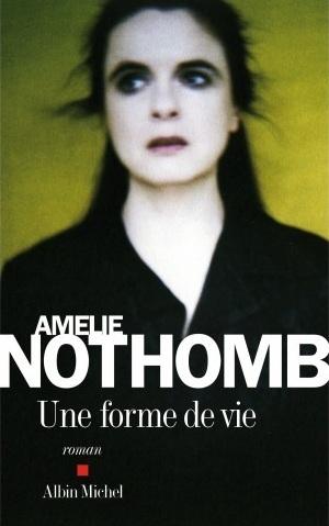 amelie-nothomb-une-forme-de-vie-cover.jpg