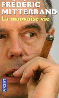 Mitterrand, la mauvaise vie.jpg